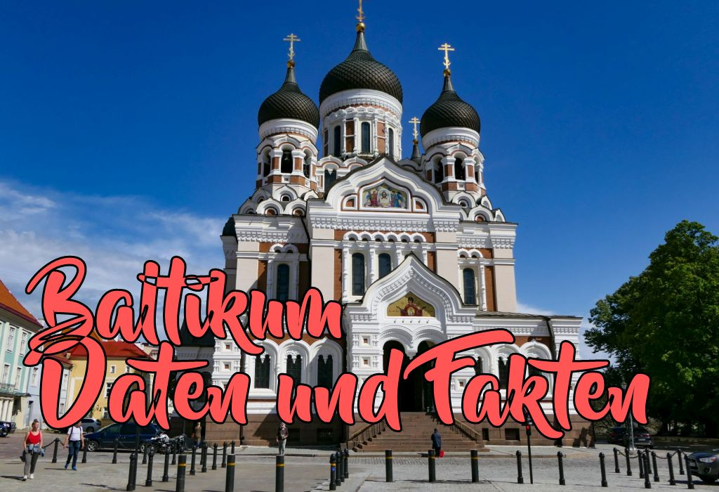 Daten & Fakten Baltikum